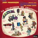 Pierre Arvay La Télévision en chanson