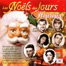 Pierre Arvay Les Noëls des jours heureux
