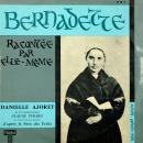 Pierre Arvay Bernadette racontée par elle‑même