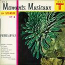 Pierre Arvay Moments musicaux n° 3