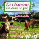 Pierre Arvay La Chanson est dans le pré