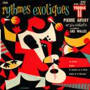 Pierre Arvay Rythmes exotiques
