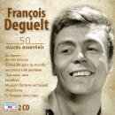 Pierre Arvay François Deguelt, 50 succès essentiels