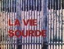 Pierre Arvay La Vie sourde