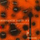 Pierre Arvay Résonances party n° 3