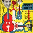 Pierre Arvay Pierre Arvay et ses cordes