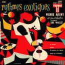 Pierre Arvay Rythmes exotiques