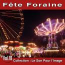 Pierre Arvay Le Son pour l'image vol. 18 : Fête foraine
