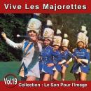 Pierre Arvay Le Son pour l'image vol. 19 : Vive les majorettes