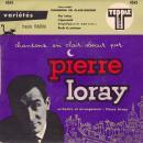 Pierre Arvay Pierre Loray, chansons en clair‑obscur